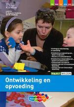 Ontwikkeling en opvoeding - A.C. Verhoef, M. van Eijkeren (ISBN 9789006815627)