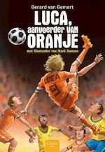 Luca, aanvoerder van Oranje - Gerard van Gemert (ISBN 9789044822007)