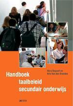 Handboek taalbeleid secundair onderwijs - Nora Bogaert, Kris van den Branden (ISBN 9789033480751)