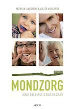 Mondzorg - Patricia Claessens, Luc de Visschere (ISBN 9789033486456)