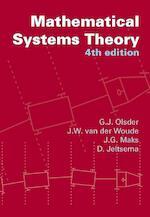 Mathematical systems theory - Geert Jan Olsder, J.W. van der Woude, J.G. Maks, D. Jeltsema (ISBN 9789065622808)