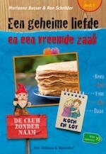 Een geheime liefde en een vreemde zaak - Marianne Busser (ISBN 9789047520641)