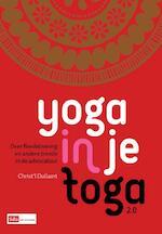 Yoga in je toga 2.0 - Christ'l Dullaert (ISBN 9789012390002)