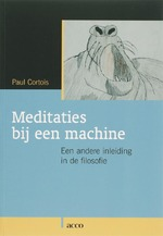 Meditaties bij een machine - Paul Cortois (ISBN 9789033464638)