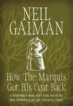 How The Marquis Got His Coat Back - Neil Gaiman (ISBN 9781472235329)