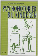 Psychomotoriek bij kinderen - M. Vallaey (ISBN 9789033438202)
