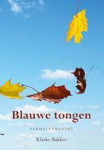 Blauwe tongen - Klaske Bakker (ISBN 9789089548412)