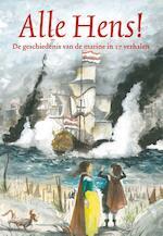 Alle Hens - Annemarie Bon, Lida Dijkstra, Lida Dykstra, Marcel van Driel, Bies van Ede, Peter Smit, Harry de Bles (ISBN 9789020673500)
