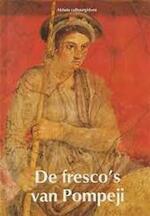 De fresco's van Pompeji - Domenico Rea, Niko van Wijk, Gerard M.L. Harmans (ISBN 9789061133742)