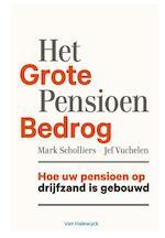 Het grote pensioenbedrog