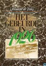 Het gebeurde in 1926 - Leonard de Vries (ISBN 9789022976357)