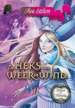 De heks van weer en wind + De heks van stof en as (set) - Thea Stilton