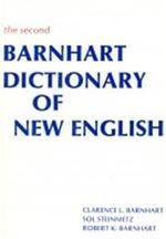 The Second Barnhart dictionary of new English - Clarence Lewis Barnhart, Sol Steinmetz, Robert K. Barnhart (ISBN 9780060101541)