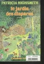 Le jardin des disparus - Patricia Highsmith (ISBN 2702104525)