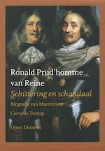 Schittering en schandaal - Ronald Boudewijn Prud'Homme van Reine (ISBN 9789029535724)