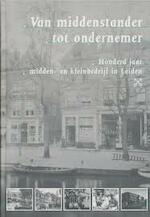 Van middenstander tot ondernemer - Mathilde de Geus, C.B.A. Smit, Wim Bleijie (ISBN 9789090196428)