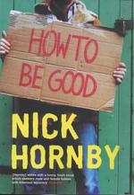 How to be good - Nick Hornby (ISBN 9780670888238)