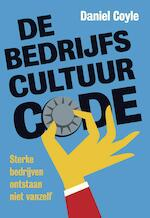De bedrijfscultuur-code - Daniel Coyle (ISBN 9789492493323)