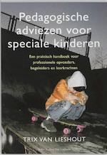 Pedagogische adviezen voor speciale kinderen - Ted van Lieshout (ISBN 9789031337279)