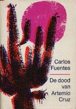 De dood van Artemio Cruz - Carlos Fuentes, J. F. Kliphuis
