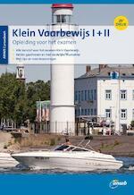 CURSUSBOEK KLEIN VAARBEWIJS I EN II INCL CD-ROM - Eelco Piena (ISBN 9789018044695)