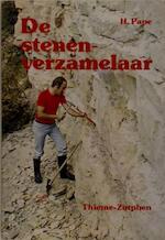 De stenenverzamelaar - H. Pape, H. Krul (ISBN 9789003947901)