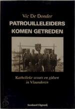 Patrouilleleiders komen getreden - Vic de Donder (ISBN 9789002196409)