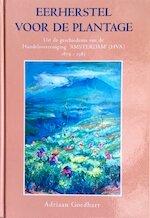 Eerherstel voor de plantage - A. Goedhart (ISBN 9789067140645)