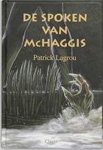 De spoken van McHaggis - Patrick Lagrou (ISBN 9789068228779)