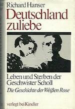 Deutschland zuliebe - Richard Hanser (ISBN 9783423100403)