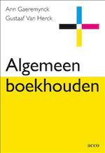 Algemeen boekhouden - A. Gaeremynck, G. van Herck (ISBN 9789033456138)