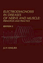 Electrodiagnosis in Diseases of Nerve and Muscle:Principles and Practice - Jun Kimura (ISBN 9780195129779)