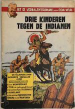Uit de verhalentrommel van oom Wim: Drie kinderen tegen de indianen - Unknown