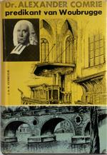 Dr. Alexander Comrie - J.H.R. Verboom