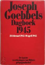 Dagboek 1945 - Joseph Goebbels, A.F. Manning, C.W.A.J.A. Walraven (ISBN 9789010021618)