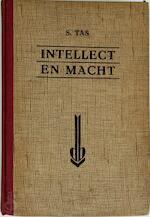 Intellect en macht - S. Tas