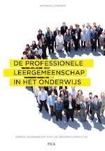 De professionele leergemeenschap in het onderwijs - Myriam Lieskamp (ISBN 9789492525635)