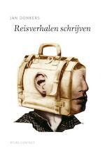 Reisverhalen schrijven - Jan Donkers (ISBN 9789045705972)