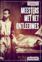 Meesters met het ontleedmes - Paul Broos (ISBN 9789059085527)