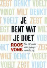 Wat je doet ben je zelf - Roos Vonk (ISBN 9789491845017)