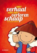 Het verhaal van het verloren schaap - Kathleen Amant (ISBN 9789058388735)