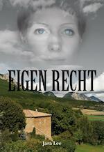 Eigen recht - Jara Lee (ISBN 9789089545046)