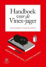Handboek voor de Vinex-jager - Meneer Wateetons (ISBN 9789048817474)