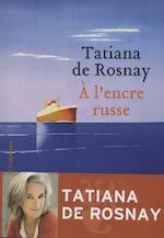A l'encre russe - Tatiana de Rosnay (ISBN 9782350872155)