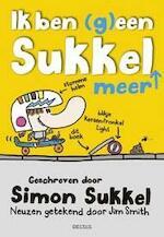 Ik ben (g)een sukkel meer - SIMON Sukkel (ISBN 9789044740820)