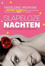 Slapeloze nachten - Madeleine Wickham (ISBN 9789044326161)
