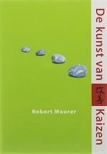 De kunst van Kaizen - R. Maurer (ISBN 9789032510688)