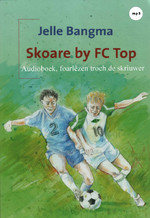 Skoare by FC Top - Jelle Bangma (ISBN 9789461495709)