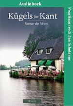Kûgels foar Kant - Sietse de Vries (ISBN 9789461499622)