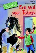 Een stal voor Tobias - Nicolle Christiaanse
